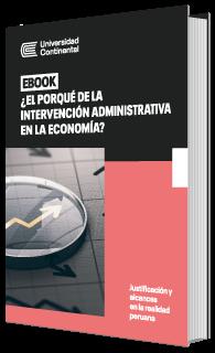 El porqué de la intervención administrativa en la economía